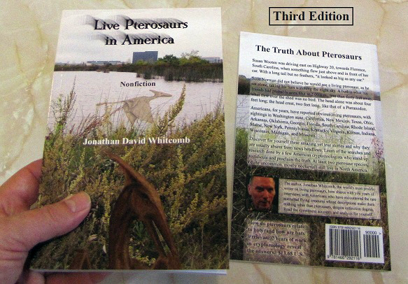 """Jonathan Whitcomb's third edition of """"Live Pterosaurs in America"""" - nonfiction cryptozoology genre - sightings of """"pterodactyls"""" still living"""